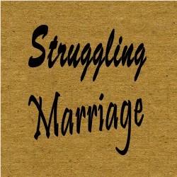 Strugglingmarriage